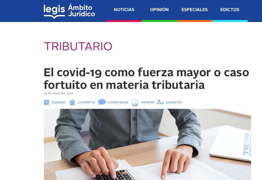El Covid-19, fuerza mayor o caso fortuito en materia tributaria